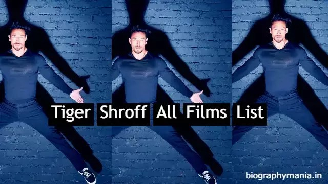 You are currently viewing Tiger Shroff All Hit And Flop Films List In Hindi | Upcoming Films, First Film, Hit Films, Flop Films