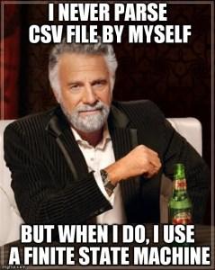 Je ne parse jamais un fichier CSV moi-même… Mais quand je le fais, j'utilise un automate à état fini.