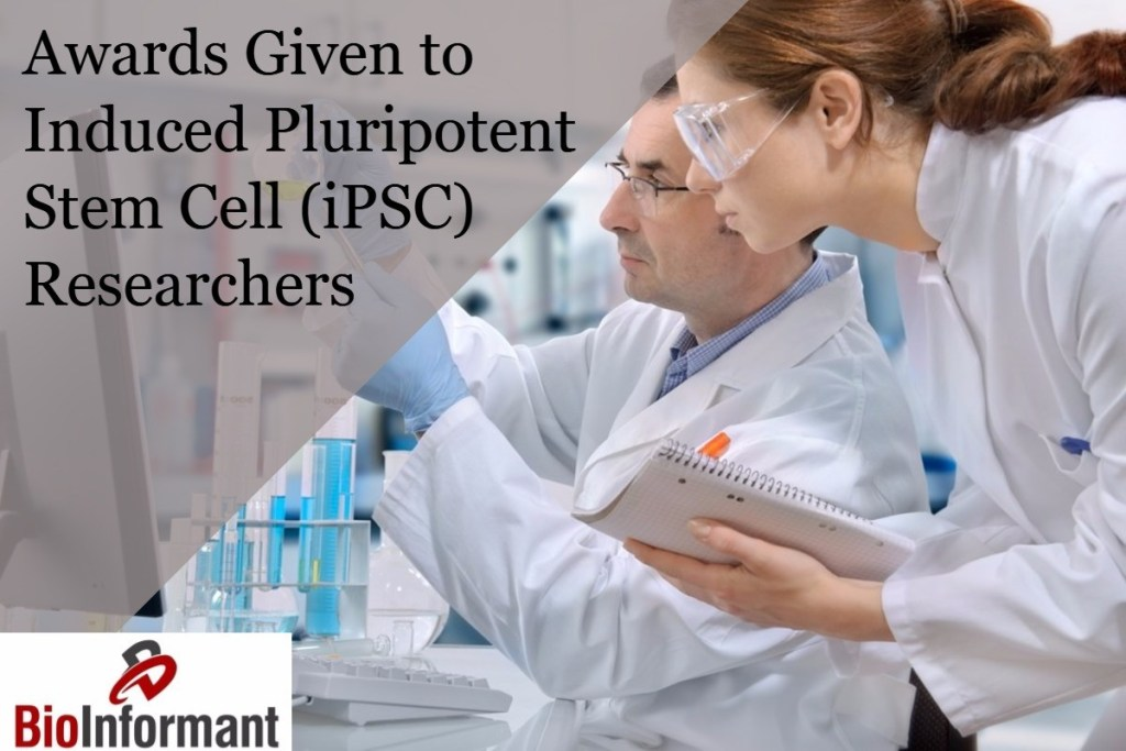 Awards Given to Induced Pluripotent Stem Cell (iPSC) Researchers
