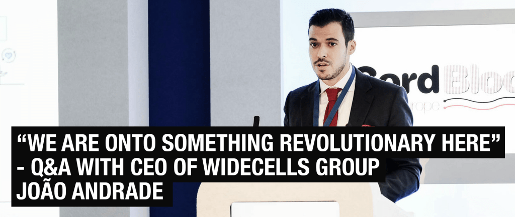 Unlocking the Future of Cord Blood Banking with Joao Andrade of WideCells Group