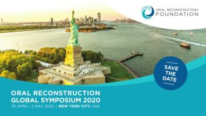 Oral Reconstruction Global Symposium 2020 @ New York Marriott Marquis