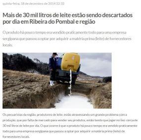 Fonte: http://www.calilanoticias.com/2014/12/mais-de-30-mil-litros-de-leite-estao-sendo-descartados-por-dia-em-ribeira-do-pombal-e-regiao.html