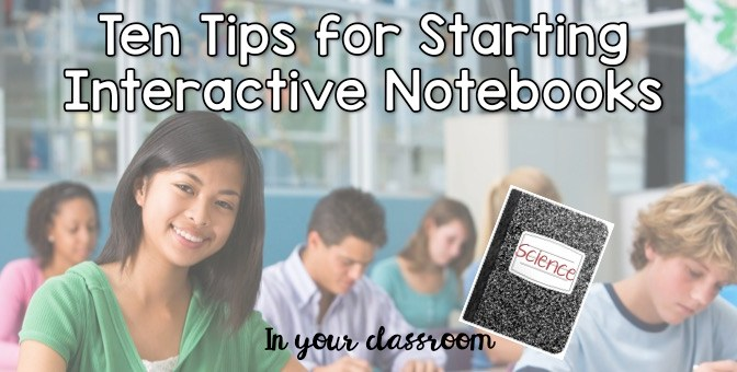 Tips for Starting Interactive Notebooks in Your Classroom