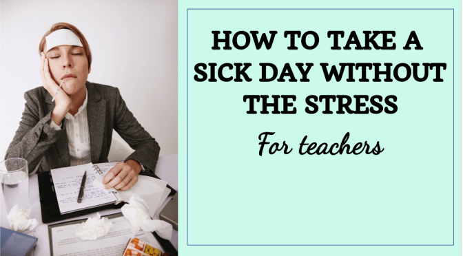 How to Take a Sick Day without the Stress