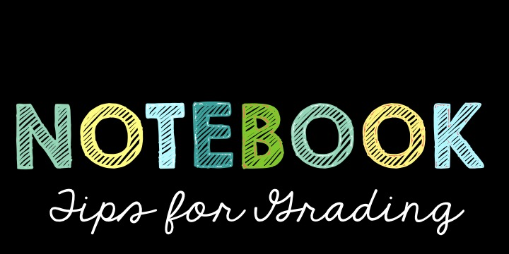 Tips for Grading Interactive Science Notebooks
