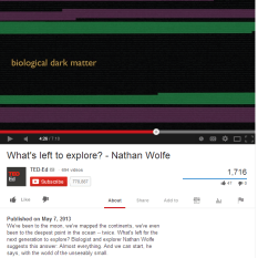 NathanWolfeYouTube_WeCallUnknownNoClueAboutBIOLOGICAL DARK MATTER