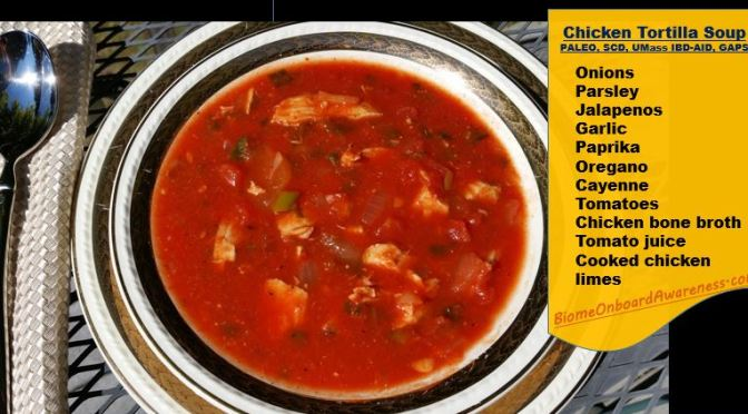 Scd Chicken Tortilla Soup Biome Onboard Awareness The Science
