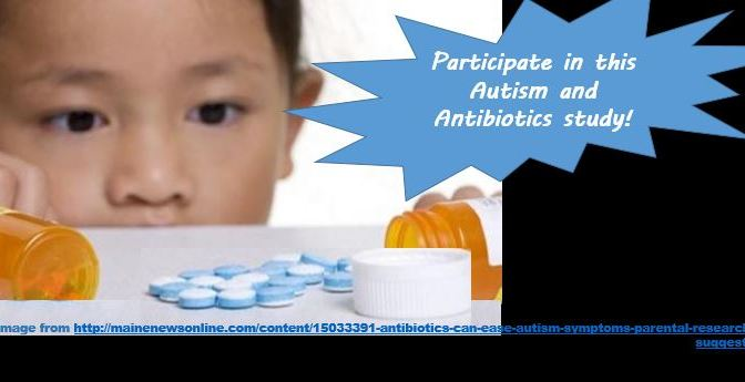 Study Recruiting for Antibiotics, Autism Symptoms
