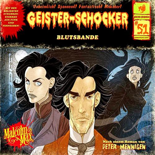 """Geister-Schocker Folge 51: """"Blutsband"""" von Peter Mennigen"""