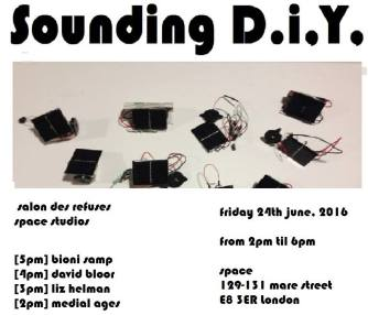 Bioni Samp - Sounding D.I.Y at Space Studios Hackney 2016