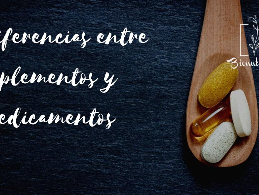 Diferencias entre suplementos y medicamentos-Bionutrición Ortomolecular