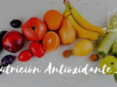 Nutricion Antioxidante 2- Bionutricion Ortomolecular