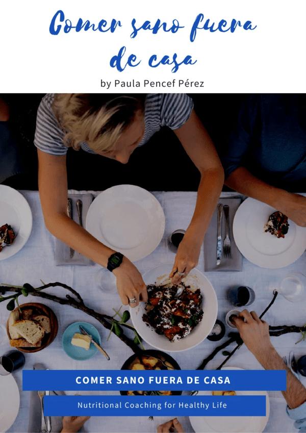 Comer sano fuera de casa by Bionutrición Ortomolecular