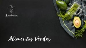 Propiedades de los alimentos verdes-Bionutrición Ortomolecular