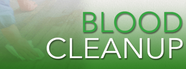 Blood Cleanup Blog Post March 1