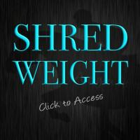 SHRED WEIGHT ADVANCED