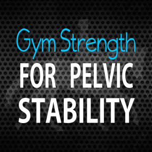 Increase Pelvic Strength