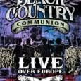 """Es gibt einen ersten Trailer zur kommenden Black Country Communion DVD """"Live over Europe"""".   Am 24. Oktober wird das gute Teil erscheinen (die Blu-Ray folgt am 15. November). […]"""
