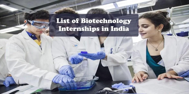 Biotechnology Internships