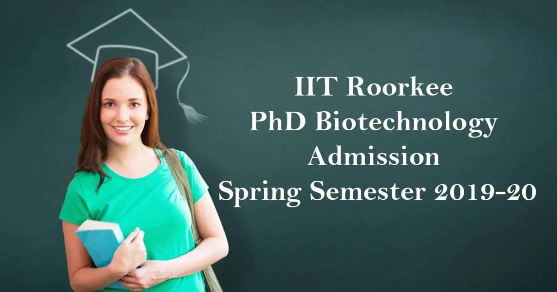 IIT Roorkee PhD Biotechnology Admission