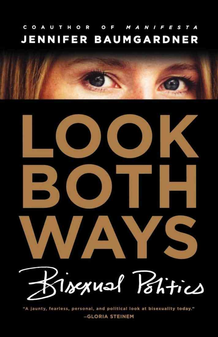 book cover of Look Both Ways: Bisexual Politics