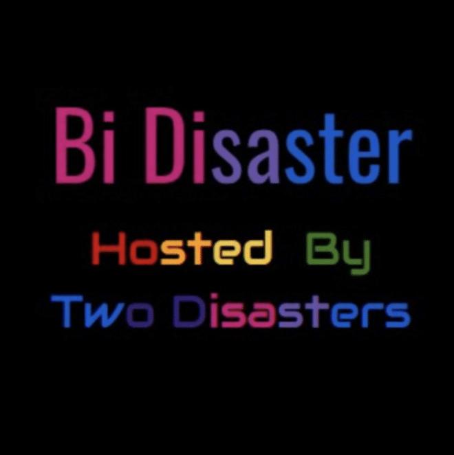 Bi Disaster podcast cover art