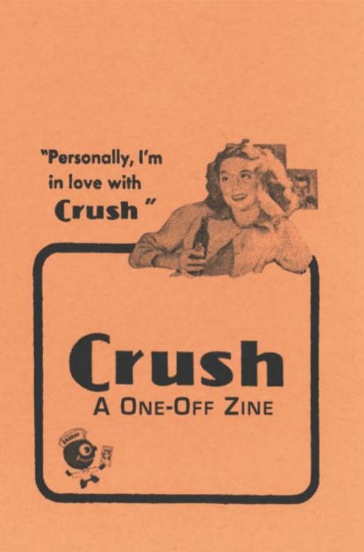 crush a one-off zine art