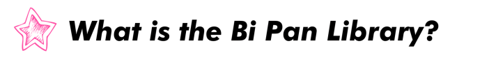 text What is the Bi Pan Library?