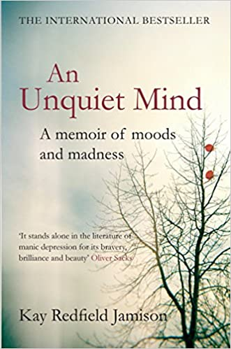 Kay Redfield Jamison book cover of An Unquiet Mind
