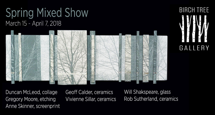 2018 Spring Mixed Show - Birch Tree Gallery