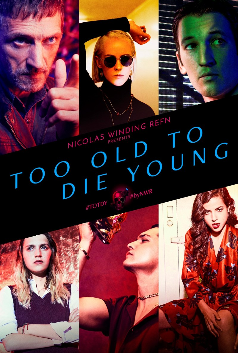 Too-Old-To-Die-Young