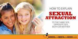 Have you talked to your kids about sexual attraction?