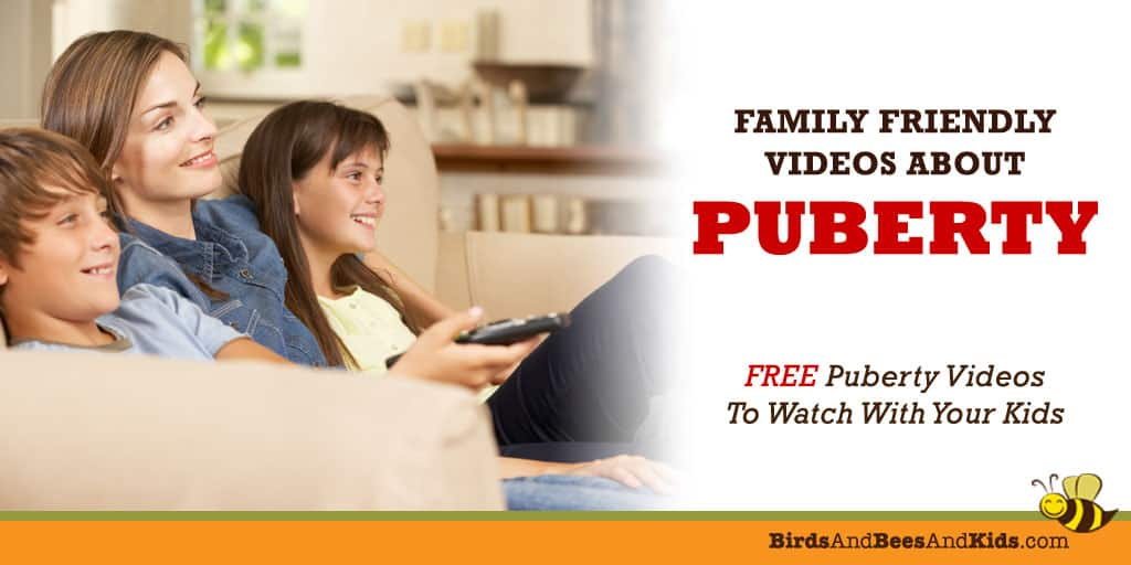Free Puberty Videos To Watch With Your Kids
