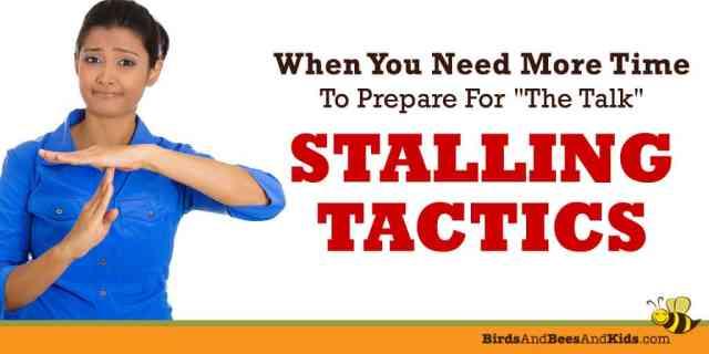 Stall the sex talk