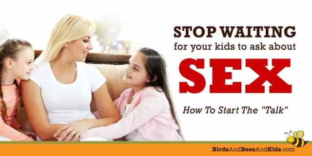 stop-waiting-kids-ask-about-sex