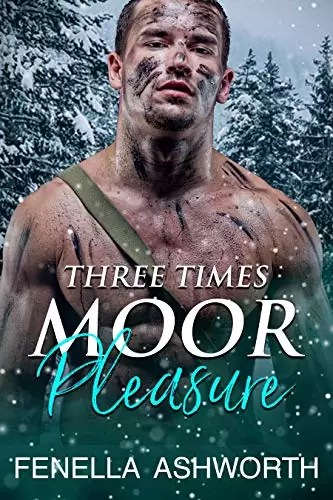 Three Times Moor Pleasure by Fenella Ashworth