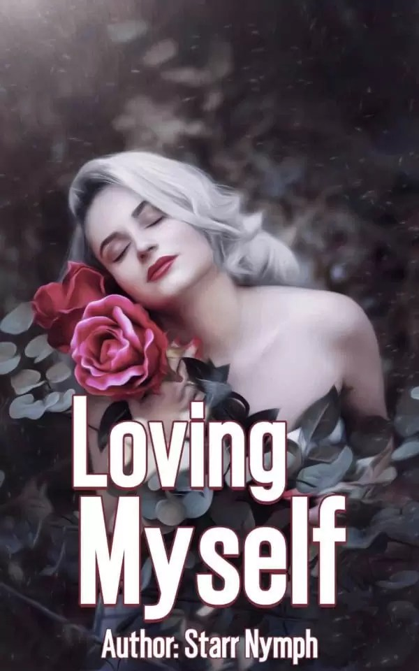 Loving Myself by Starr Nymph