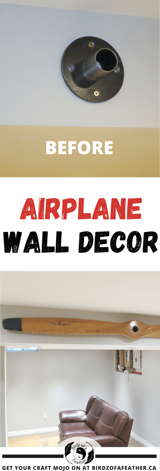 Airplane wall decor is the solution to that wasted space hiding mechanical runs. I'm talking about bulkheads. Today we're 'propelling' them to new heights! Birdz of a Feather | airplane propeller wall decor | airplane propeller decor | propeller wall decor | wooden airplane propeller decor | aviation decor | airplane propeller diy | airplane propeller decor aviation art | bulkhead decor | bulkhead decorating ideas | bulkhead decor ideas