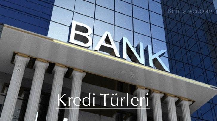 Kredi Türleri