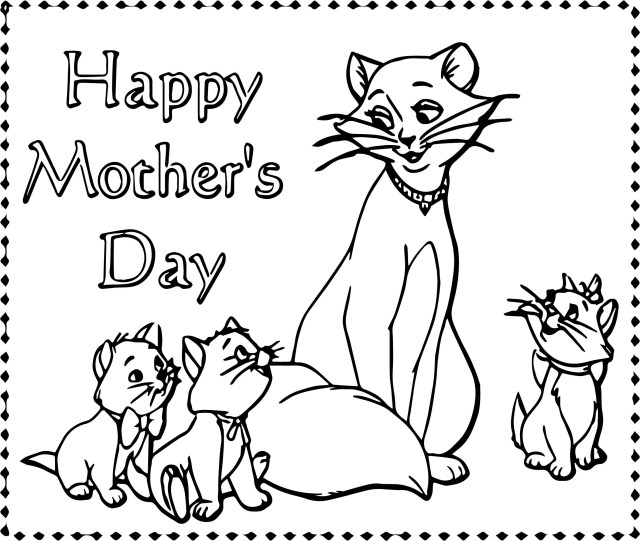 Happy Mothers Day Coloring Pages Disney The Aristocats Happy Mother Day Coloring Page