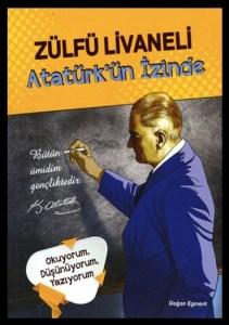 Atatürkün İzinde - Zülfü Livaneli