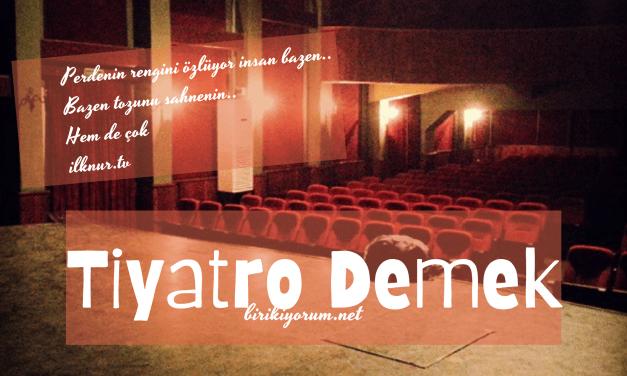 Tiyatro Demek
