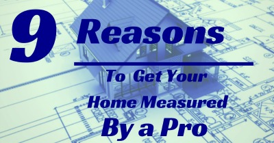 9 reasons to get your home measured by a pro prev