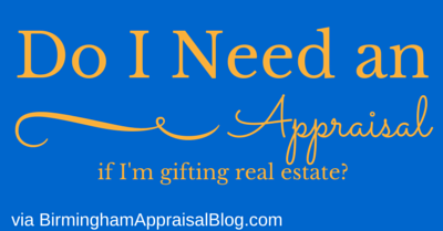 real estate gift appraisal