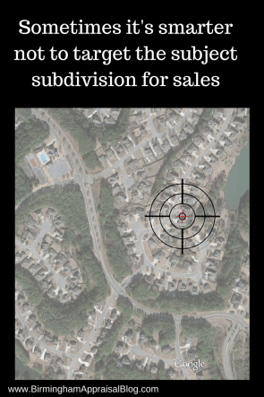 Sometimes it's smarter not to target the subject subdivision for sales