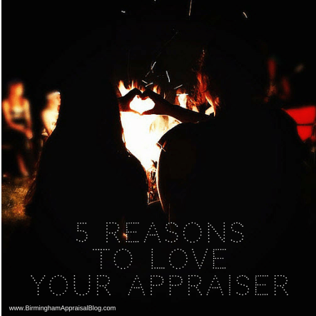 5 reasons to love your appraiser