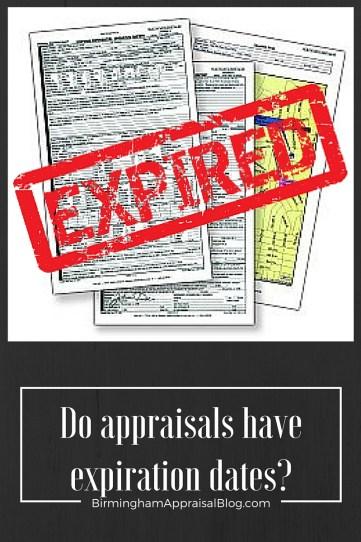 Do appraisals have expiration dates