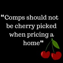 Comps should not be cherry picked when pricing a home