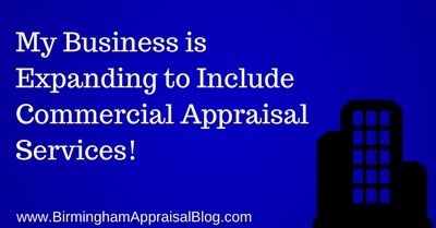 Now Offering Commercial Appraisal Services