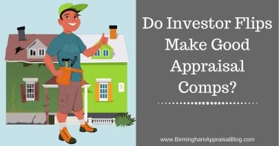 Do Investor Flips Make Good Appraisal Comparables